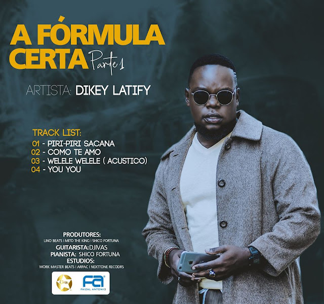 Dikey Latify - A Fórmula Certa (Parte 1) [EP]