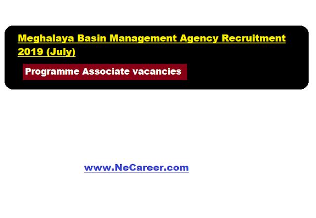 Meghalaya Basin Management Agency Recruitment 2019 (July)