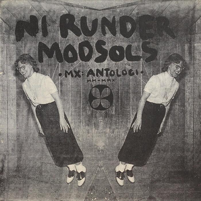 MX - Ni Runder Modsols- MX: antologi: MM-MMX