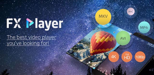 تنزيل  تطبيق FX Player - video media player - مشغل وسائط الفيديو بجودة عالية ومشغل وسائط ذكي