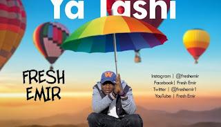 Mp3 Music Fresh Emir – Sai Kowa Ya Tashi