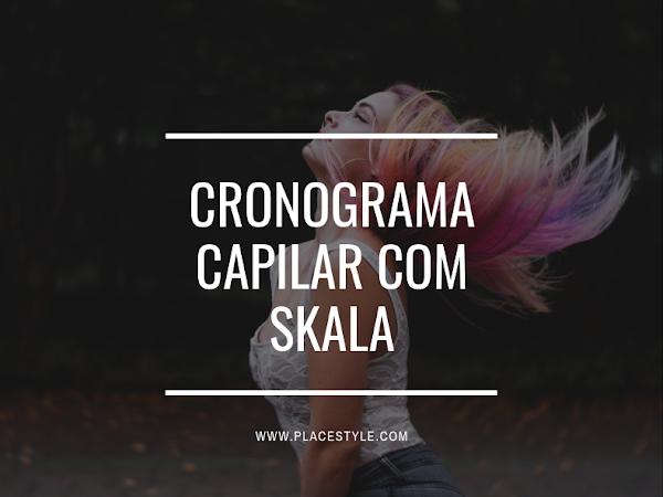 Cronograma Capilar com Skala