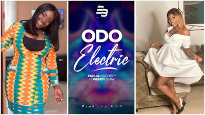 """MUST WATCH : Emelia Brobbey Releases Official Video Of Her Latest Single """"Odo Electric"""" Featuring Wendy Shay"""