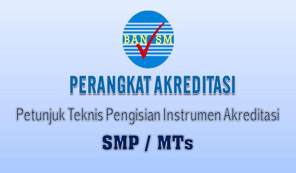 Download Petunjuk Teknis Akreditasi SMP MTs Revisi 2017 Terbaru