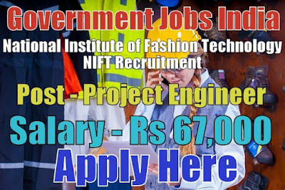 National Institute of Fashion Technology NIFT Recruitment 2017