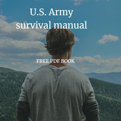 U.S. Army survival manual Free PDF