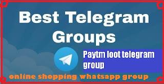 paytm loot telegram group link