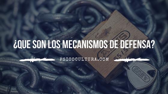 ¿Qué son los mecanismos de defensa?
