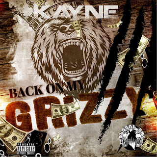 Kayne 'Back On My Grizzy' With His debut single