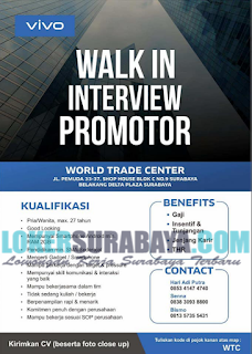 Walk In Interview at World Trade Center Surabaya Mei 2019