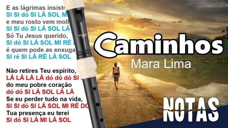 Caminhos - Mara Lima - Cifra melódica