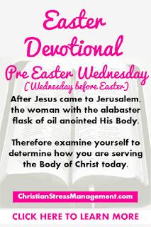 Easter Devotional for Pre Easter Wednesday