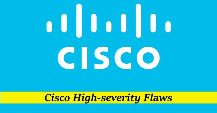 Cisco High-severity Flaws
