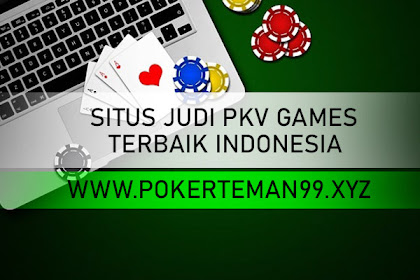 SITUS JUDI PKV GAMES TERBAIK INDONESIA