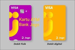 Cara Membuat Kartu ATM Bank Jago : Kartu Digital dan Fisik