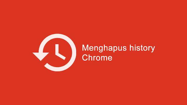 Cara menghapus history browser chrome di android dan Pc