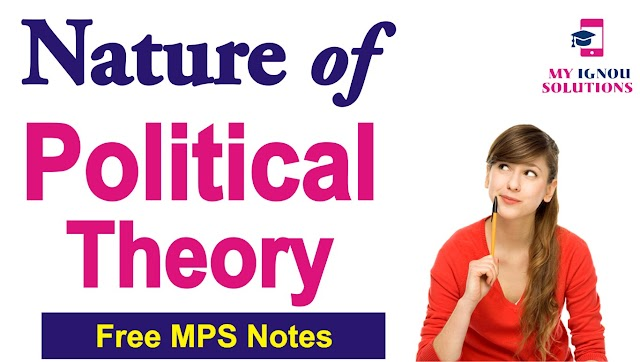 NATURE OF POLITICAL THEORY for UGC NET