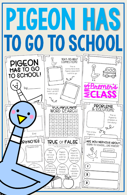Pigeon HAS to Go to School book study literacy unit with Common Core aligned companion activities craftivity class book K-1