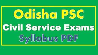 OPSC Syllabus PDF Odisha PSC Civil Service Prelims