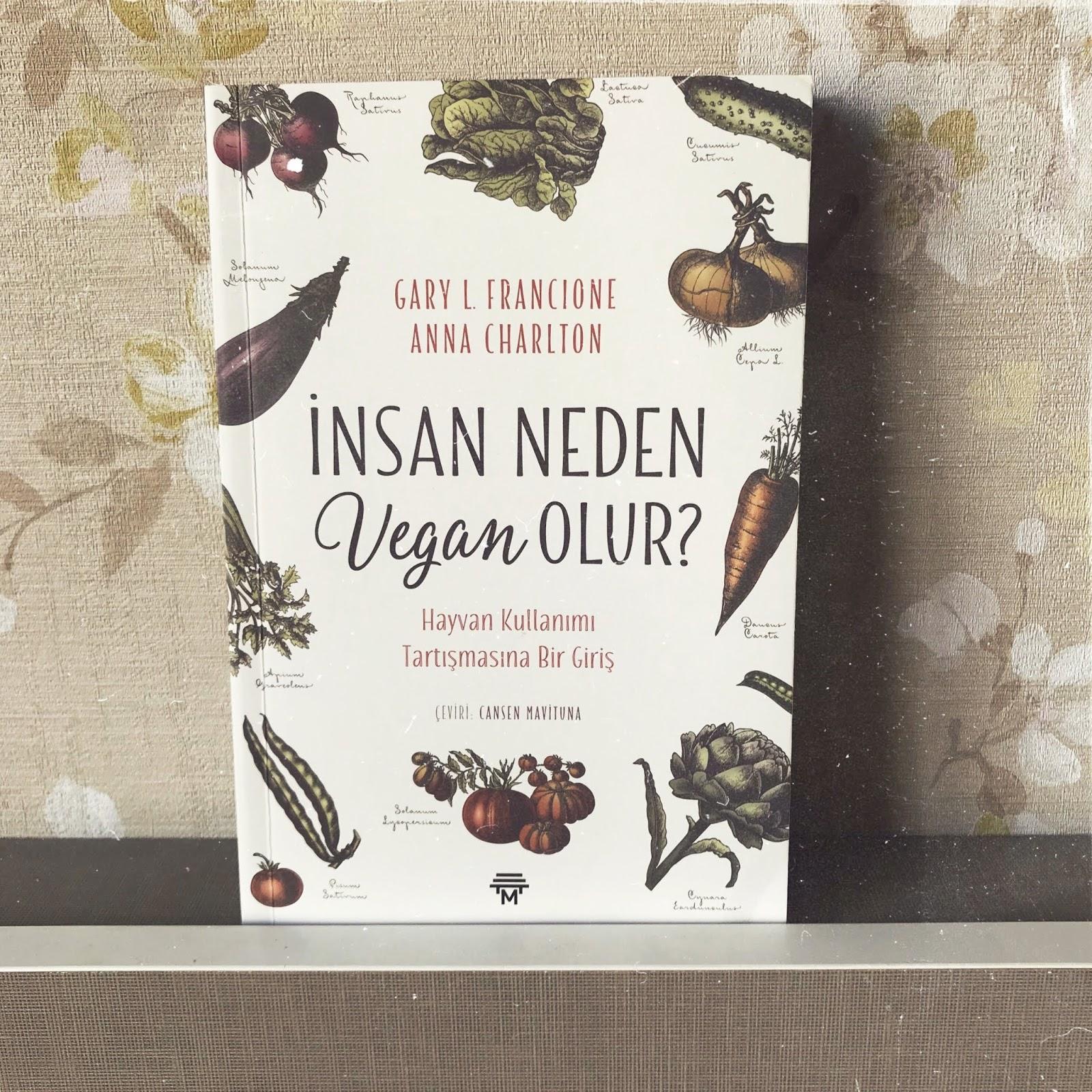 Insan Neden Vegan Olur? (Kitap)