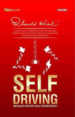 Self Driving: Menjadi Driver atau Passenger? by Rhenald Kasali Pdf
