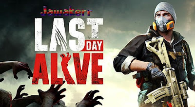 Download LAST DAY ALIVE with the latest direct link 2021