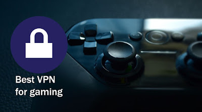 Best VPN for Gaming 2019