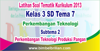 Soal Tematik Kelas 3 SD Tema 7 Subtema 2 Perkembangan Teknologi Produksi Sandang dan Kunci Jawaban