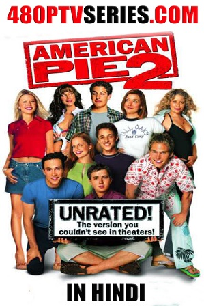 Download American Pie 2 (2001) 900MB Full Hindi Dual Audio Movie Download 720p Bluray Free Watch Online Full Movie Download Worldfree4u 9xmovies