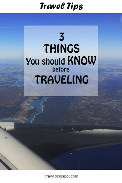 Know these things before traveling
