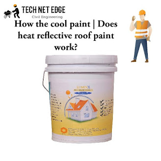 How the cool paint | Does heat reflective roof paint work?