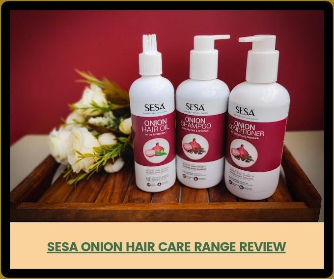 Sesa Onion Hair Care Range Review