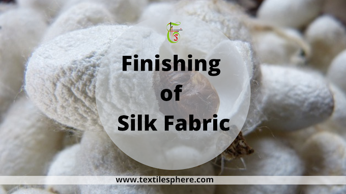 Finishing of Silk Fabric