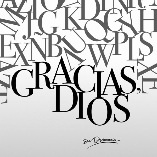 Su Presencia – Gracias, Dios (Single) 2021 (Exclusivo WC)