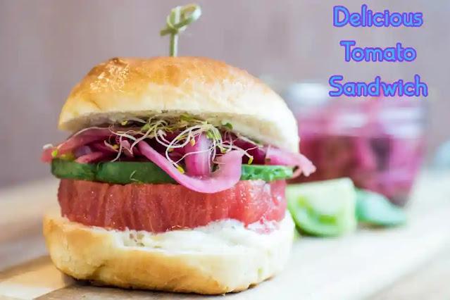 Best and delicious tomato sandwich recipe
