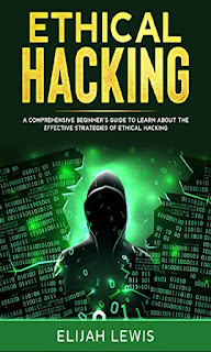 Ethical Hacking A Comprehensive Beginner's Guide to Learn About the Effective Strategies of Ethical Hacking (Ebook PDF, review, price)