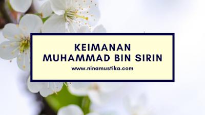 Keimanan Muhammad bin Sirin
