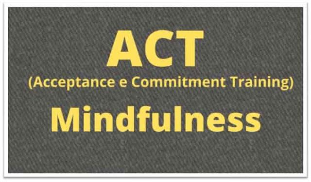 ACT e Mindfulness