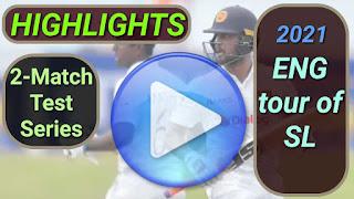 Sri Lanka vs England Test Series 2021