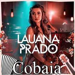 Baixar Música Cobaia Ao Vivo - Lauana Prado Mp3