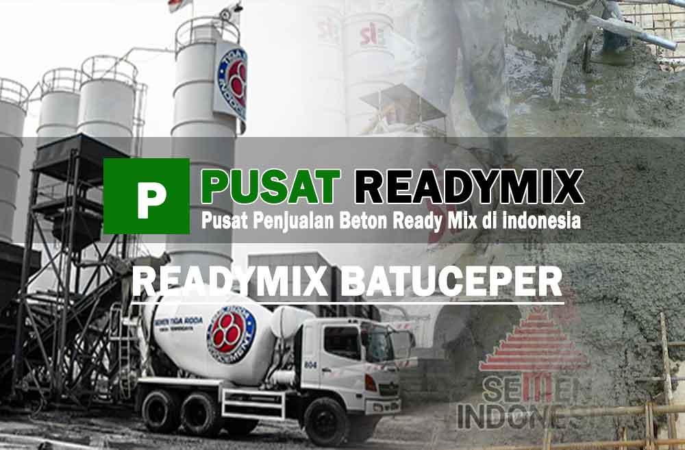 harga beton ready mix Batuceper