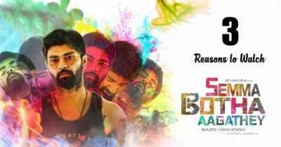 Semma Botha Aagatha (2018) Hindi - Tamil Movie Download Dual Audio 480p