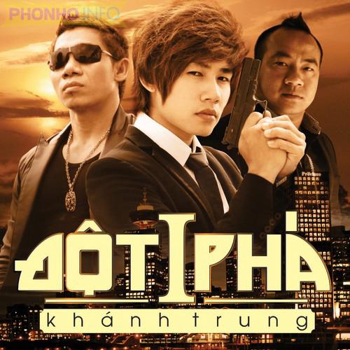 Album Đột Phá - Khánh Trung (Vol 2)
