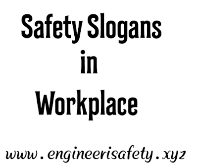 Safety Slogans in Workplace