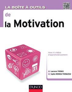 Télécharger Livre Gratuit La boite à outils de la motivation pdf