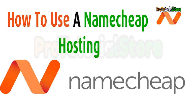 How To Use A Namecheap Hosting