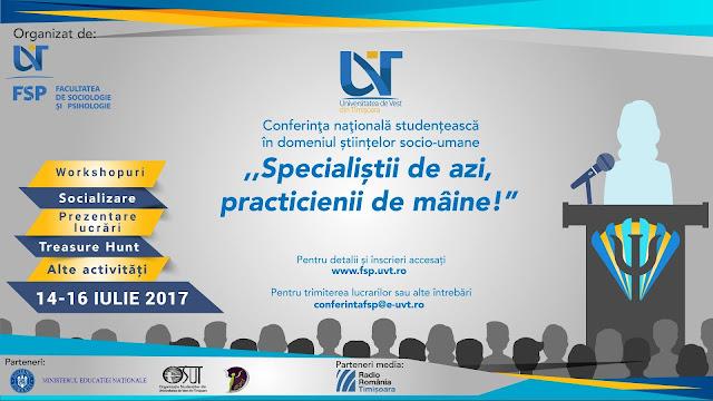 """Conferinţa naţională """"Specialiștii de azi, practicienii de mâine!"""" in perioada 14-16 iulie"""