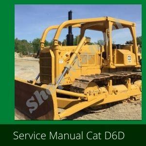 Caterpillar Cat D6D service Manual Bulldozer