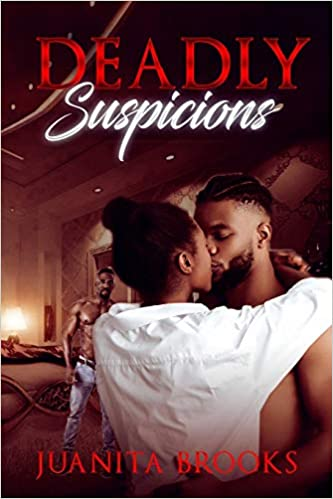 Deadly Suspicions: When The Pain is Just Too Much To Bear . . . . . By Juanita Brooks