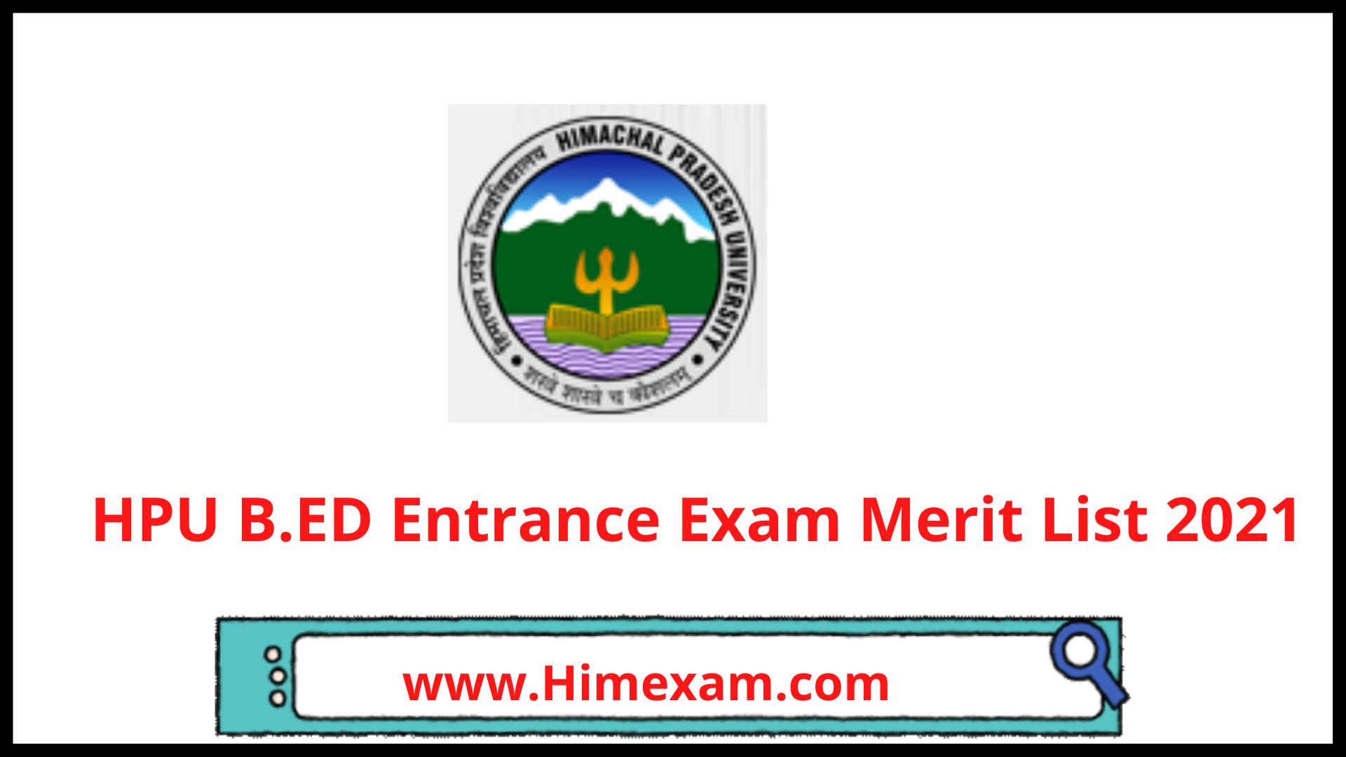 HPU B.ED Entrance Exam Merit List 2021
